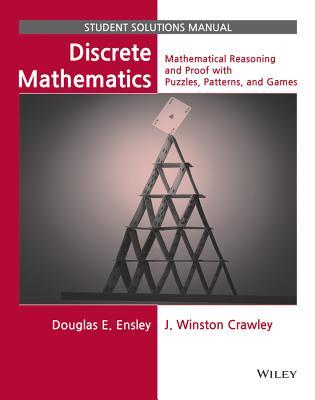 Discrete Mathematics By Ensley, Douglas E./ Crawley, J. Winston
