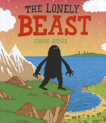 The Lonely Beast By Judge, Chris/ Judge, Chris (ILT)